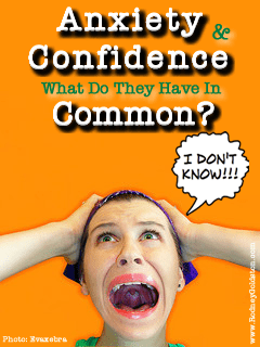 What Anxiety and Confidence Have In Common