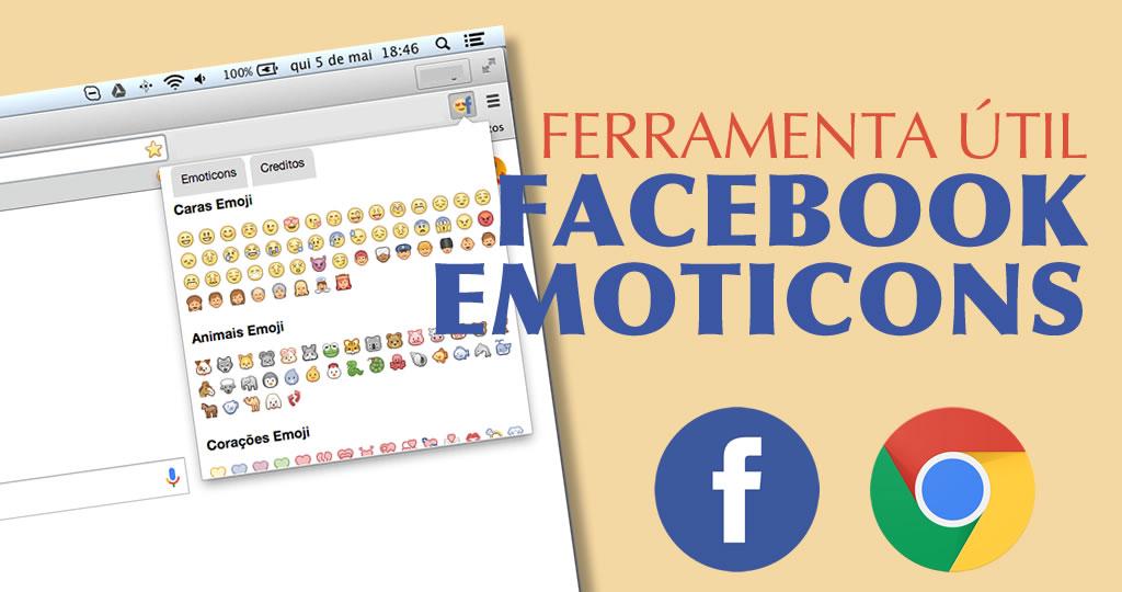 Extensão Google Chrome – Facebook Emoticons