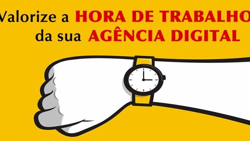 Valorize a hora de trabalho da sua agência digital