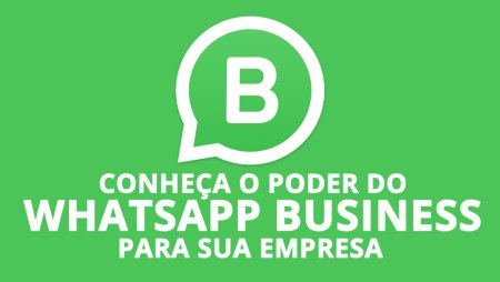 O que é WhatsApp Business e como tirar proveito para a minha empresa?