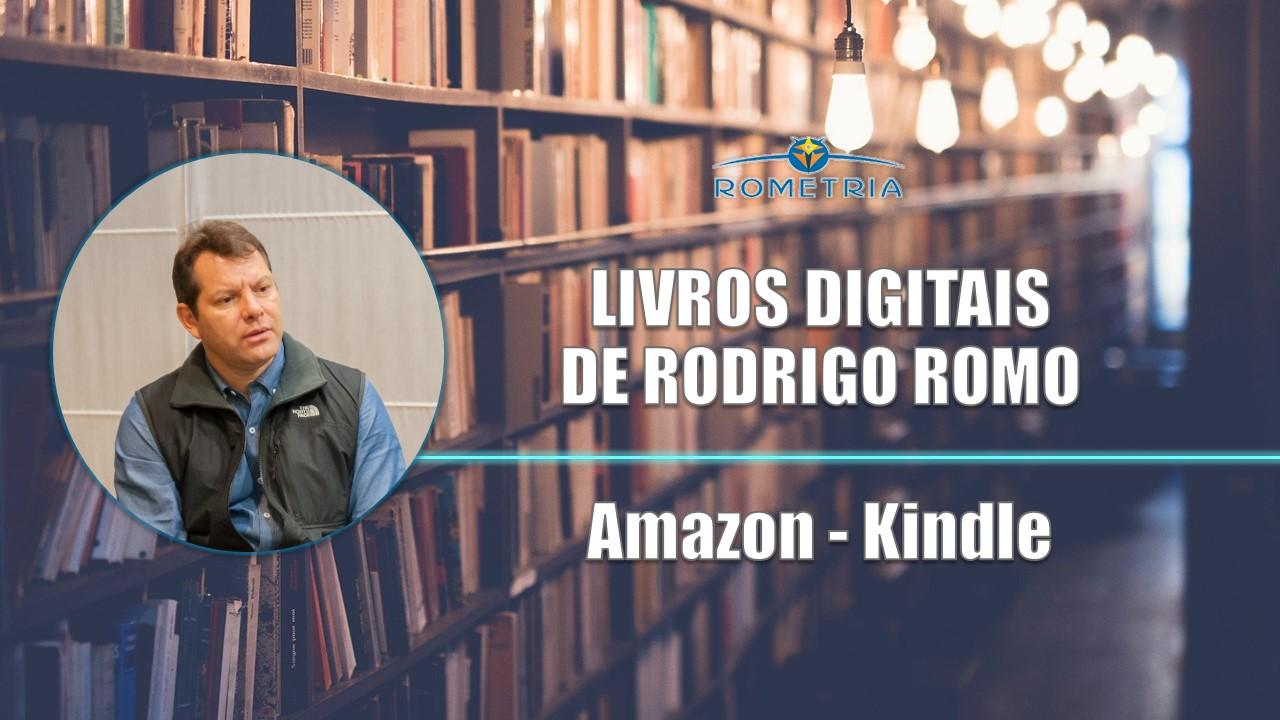 LIVROS DIGITAIS DE RODRIGO ROMO NA AMAZON
