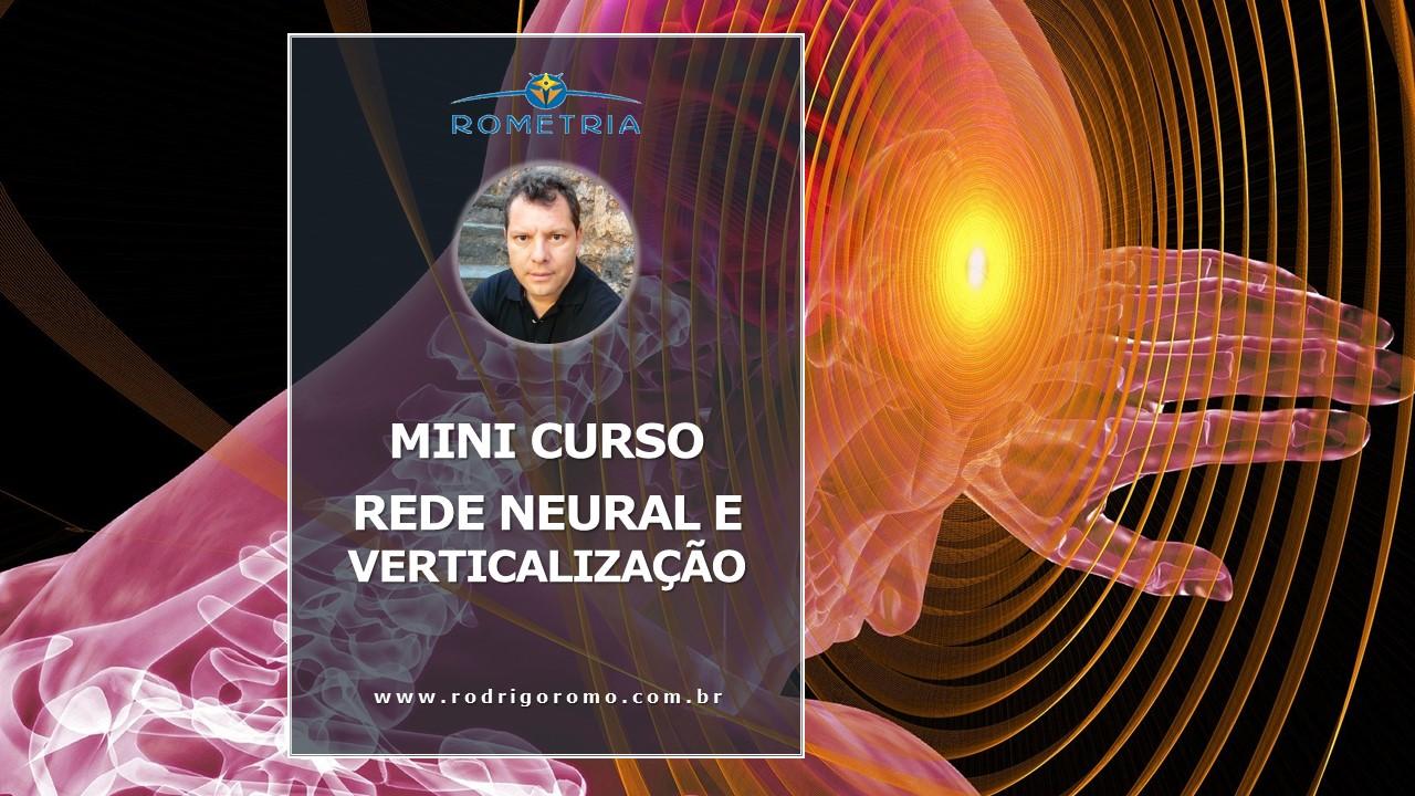 MINI-CURSO REDE NEURAL E VERTICALIZAÇÃO – SETE módulos disponíveis