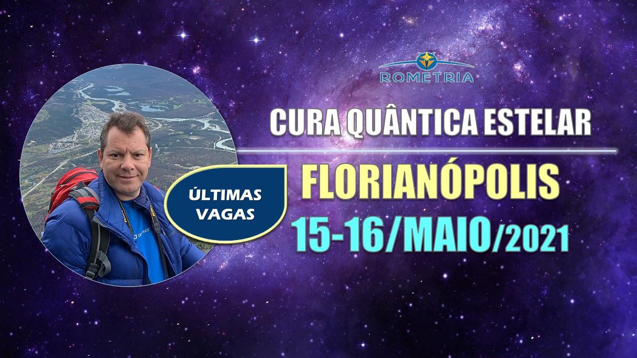 cura quântica estelar em florianópolis – 15 e 16/maio/2021