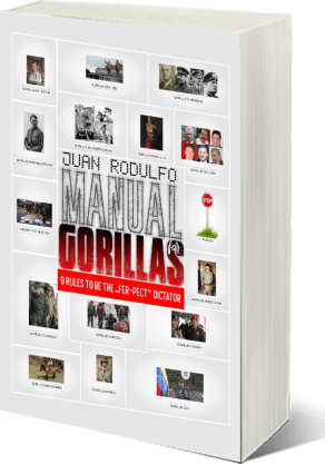 Manual for Gorillas 9 Rules to be the Fer-pect Dictator