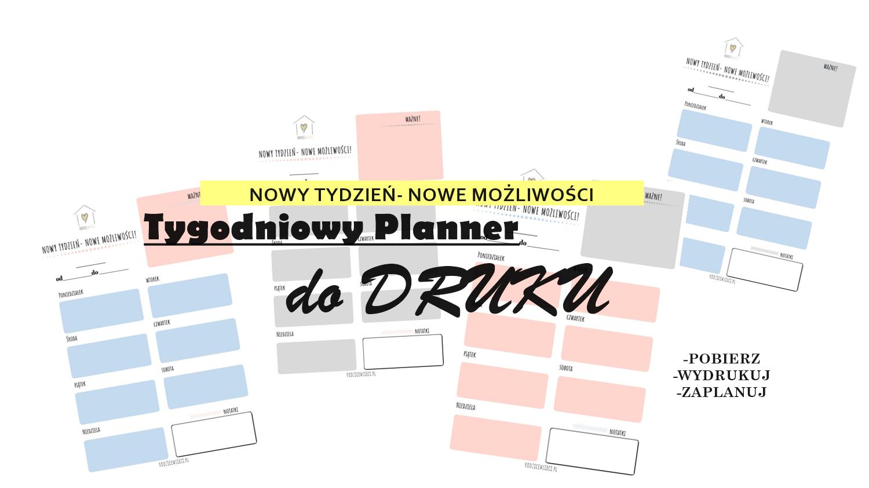 Nowy Tydzień, Nowe Możliwości- Tygodniowy Planner do Druku