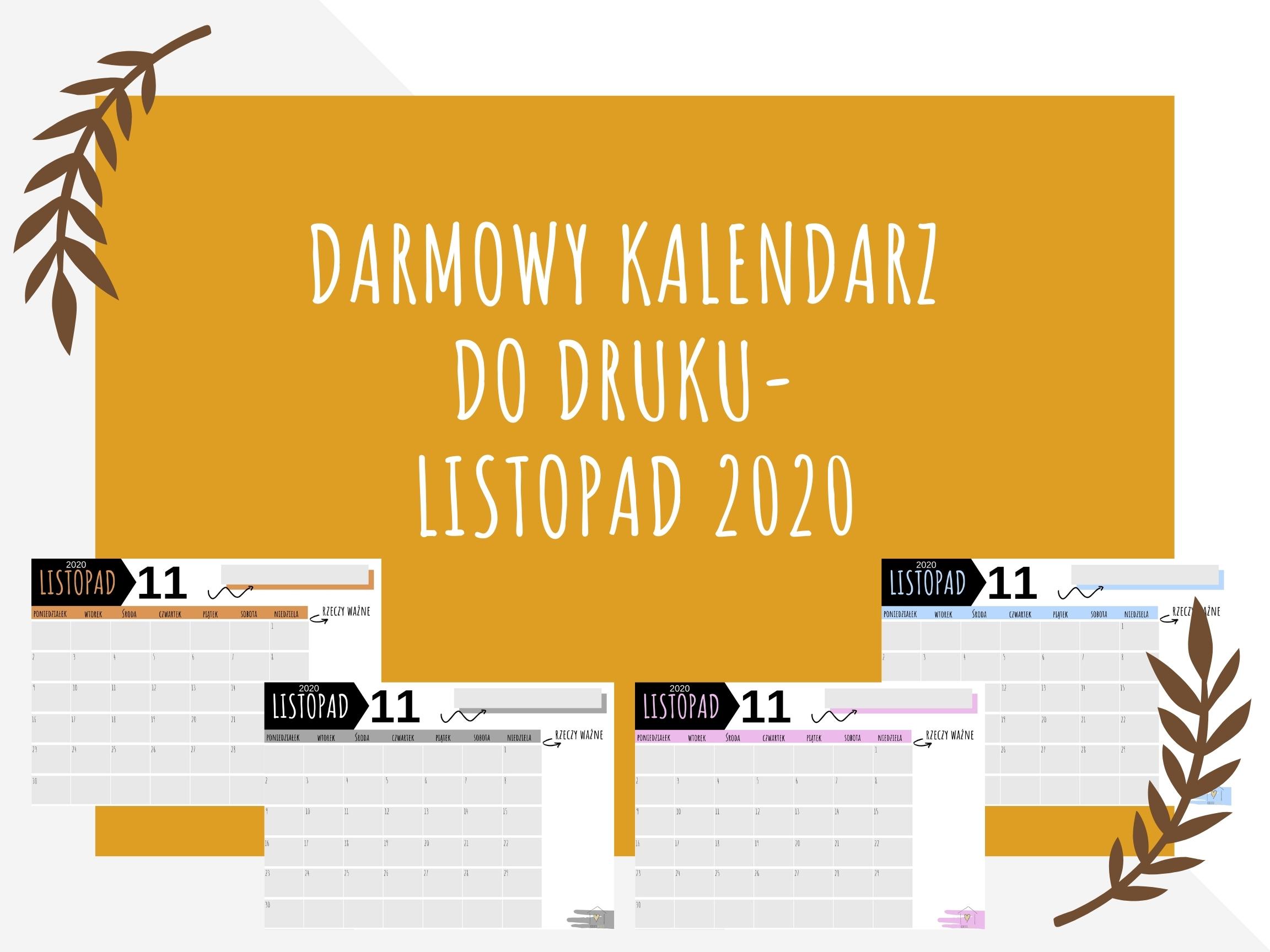 Darmowy kalendarz do druku- LISTOPAD 2020