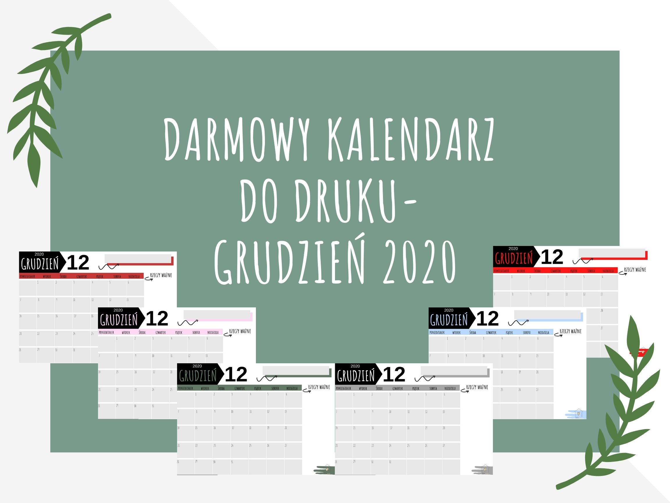 Darmowy kalendarz do druku- grudzień 2020- pobierz, drukuj, planuj!
