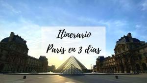 itinerario paris en 3 días