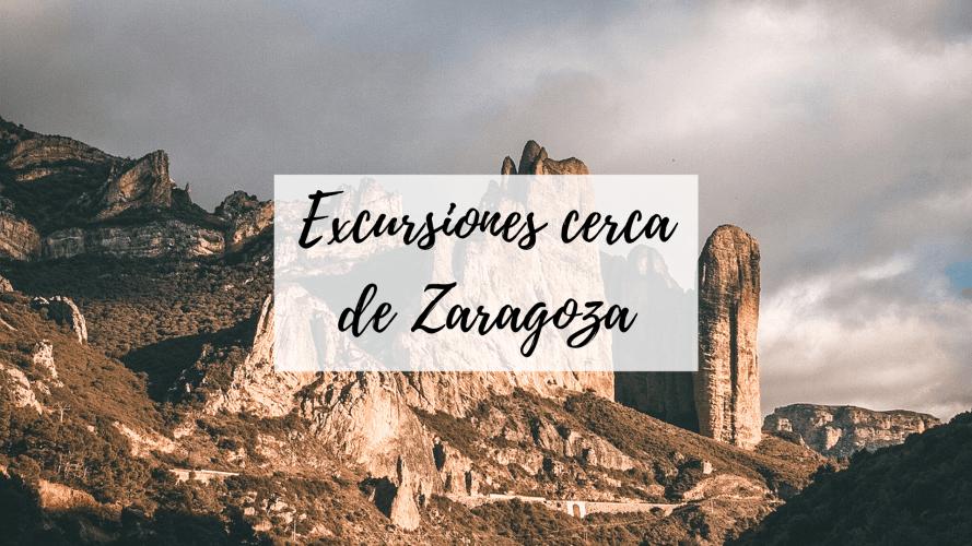 excursiones cerca de zaragoza para pasar el día