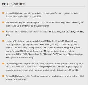 Region Midtjylland har endeligt vedtaget en spareplan for den regionale busdrift. Spareplanen træder i kraft 1. april 2019.