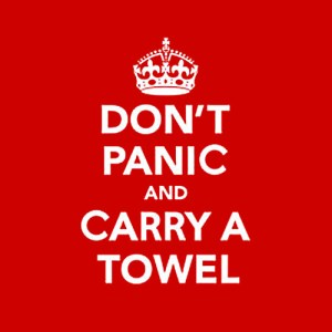 Today is Towel Day. Don't forget your towel!