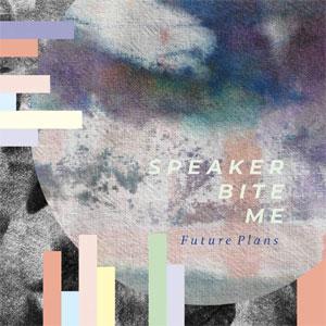 Speaker Bite Me - Future Plans