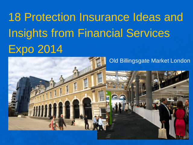18 Protection Insurance Ideas and Insights from Financial Services Expo 2014