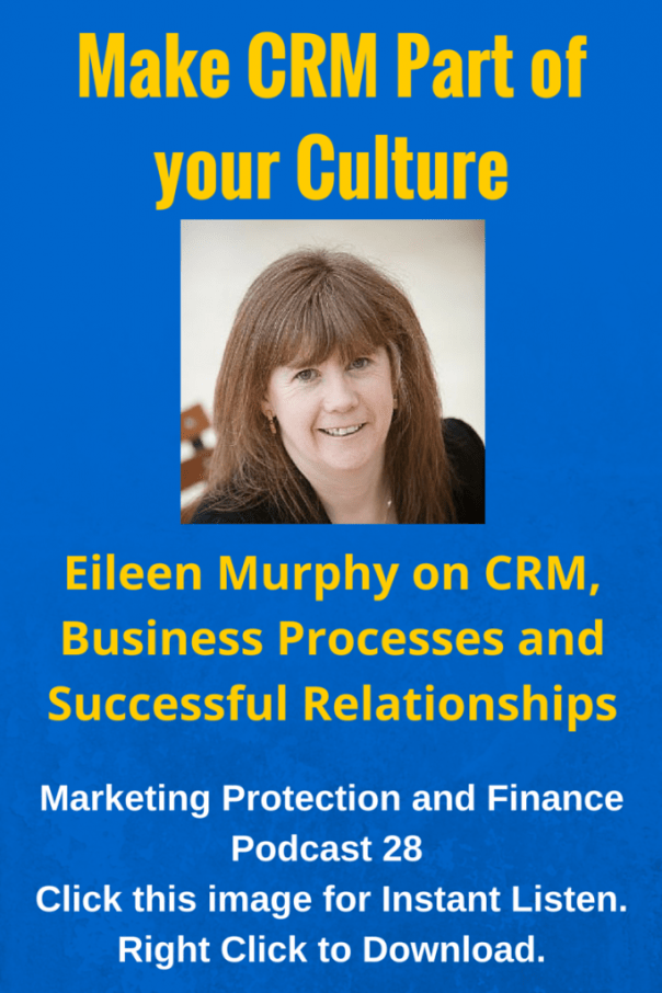 Eileen Murphy on CRM Business Processes and Successful Relationships