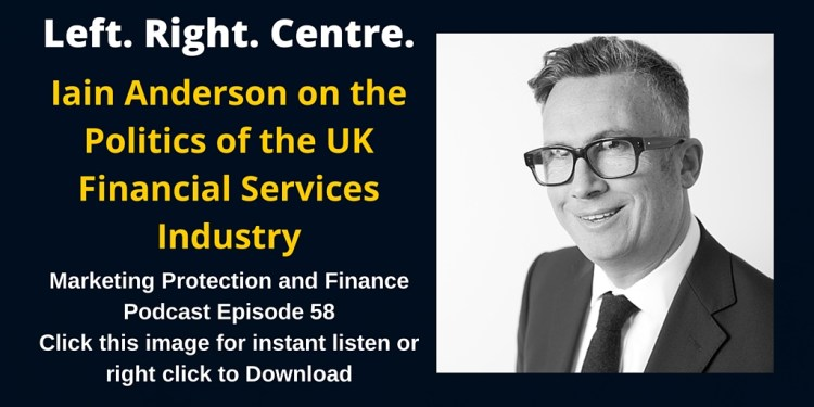 Iain Anderson on the Politics of the UK Financial Services Industry - MPAF58