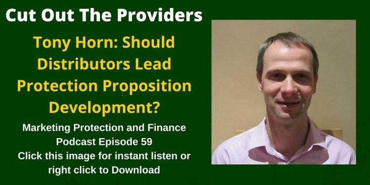 Tony Horn: Should Distributors Lead Protection Proposition Development? - MPAF59
