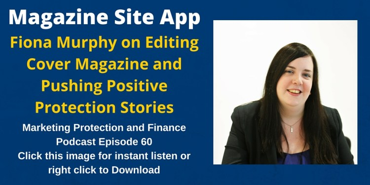 Fiona Murphy on Editing Cover Magazine and Pushing Positive Protection Stories