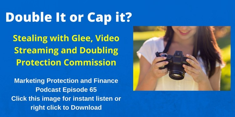Stealing with Glee, Video Streaming and Doubling Protection Commission