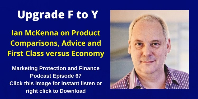 Ian McKenna on Product Comparisons, Advice and First Class versus Economy