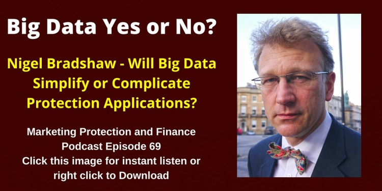 Will Big Data Simplify or Complicate Protection Applications