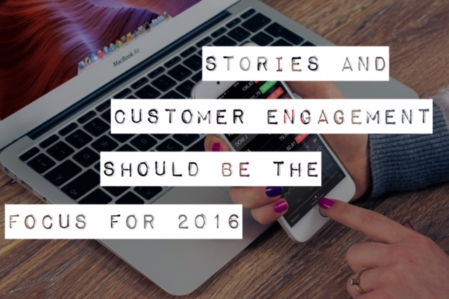 Stories and Customer Engagement