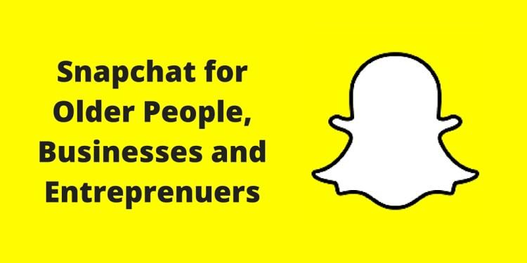 Snapchat for older people