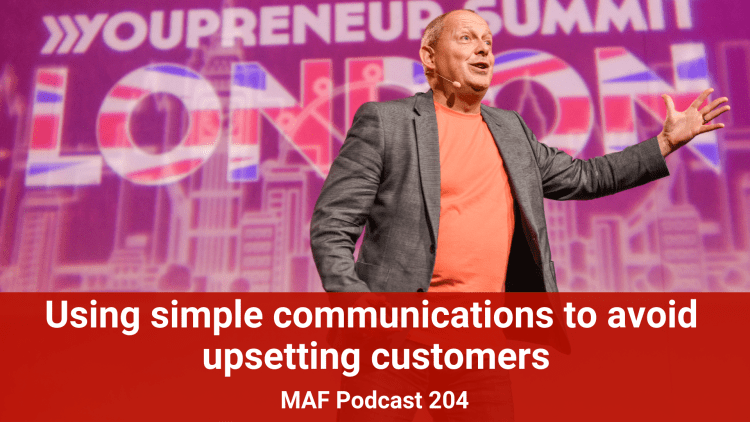 Using simple communications to avoid upsetting customers - MAF204