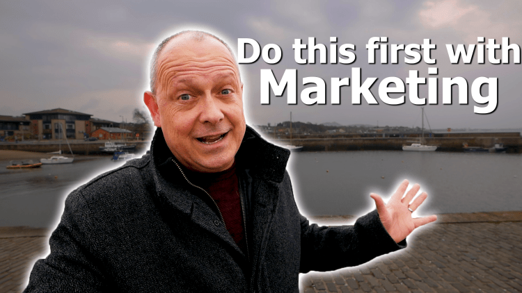 What should you do first with your marketing?