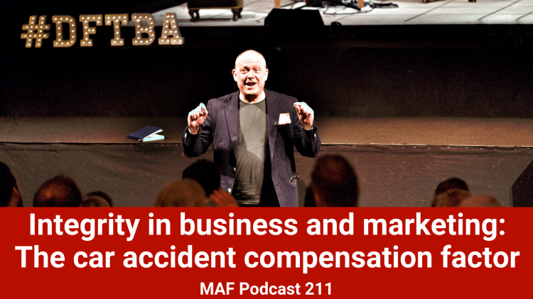 Integrity in business and marketing: The car accident compensation factor - MAF211