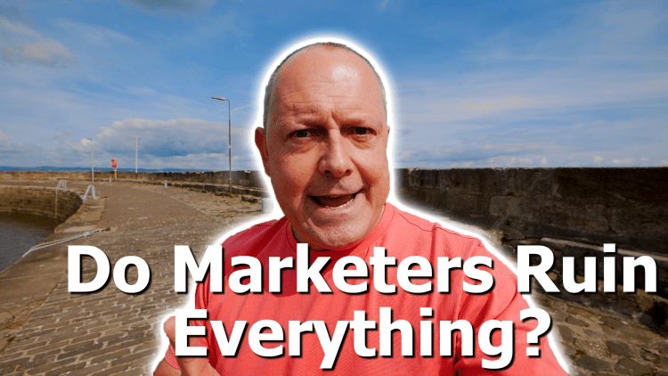 Do marketers ruin everything? Marketing Made Simple video.