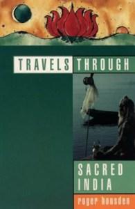 Travels Through Sacred India