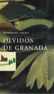 "Juan Ramón Jiménez, ""Olvidos de Granada"""