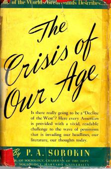"Pitirim A. Sorokin, ""The Crisis of Our Age"" (E. P. Dutton & Co., 1941); front cover"