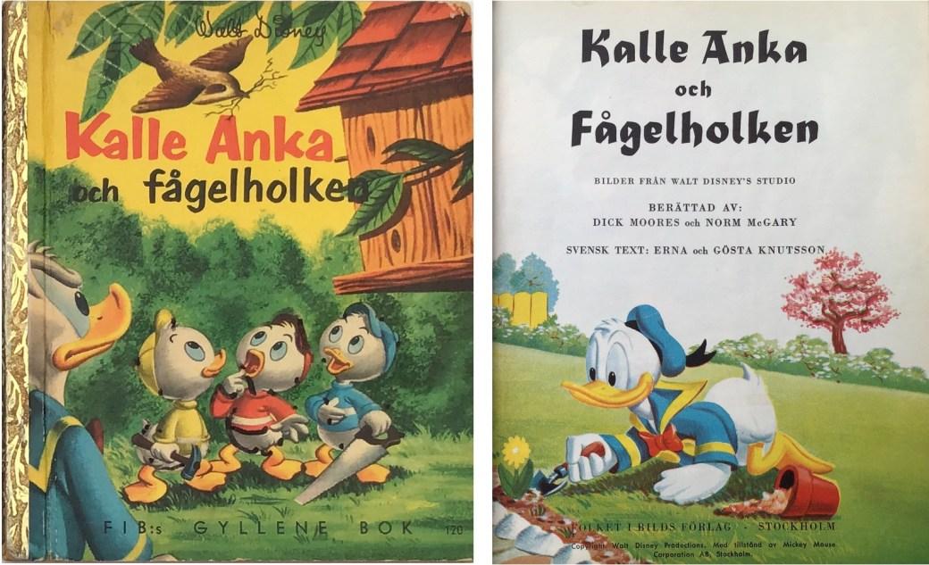 Moores tecknade barnboken Kalle Anka och fågelholken