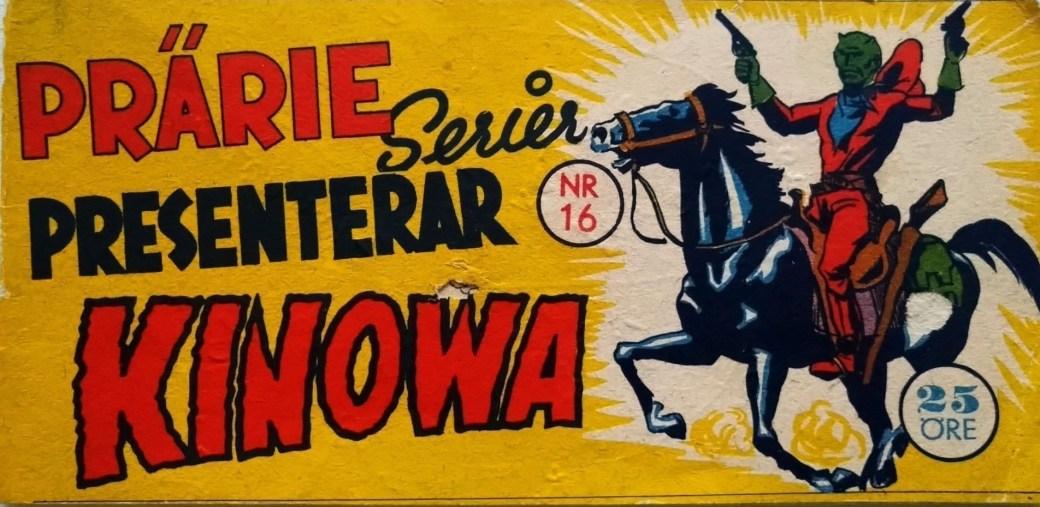 Första numret av Prärieserier med Kinowa, nr 16, 1954