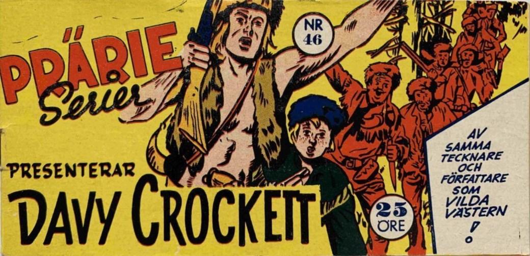 Prärieserier nr 46, 1956 bar första numret med Davy Crockett
