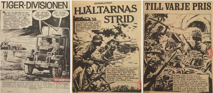 Seriebiblioteket nr 95, 118 och 162 har alla hämtat innehållet från War Picture Library från Fleetway Publications nr 29, 239 resp. 332