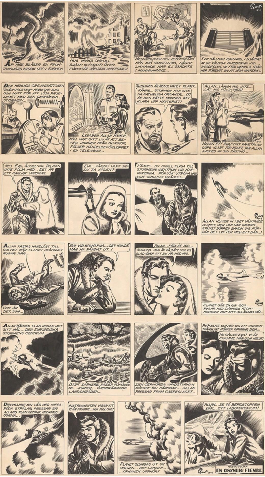 Serien som dagsstripp började 1945 med ett äventyr, Den artificiella orkanen, som utspelade sig i den då avlägsna framtiden 1956