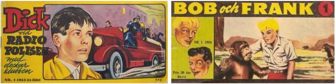 Dick vid Radiopolisen var liksom Bob och Frank serietidningar i checkhäftesformat från ©Serieförlaget
