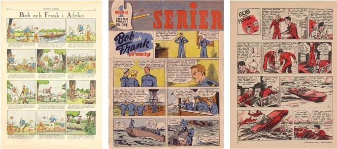 I Hemmets Journal, Veckans Serier och Levande Livet hette serien Bob och Frank