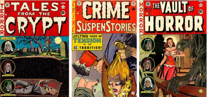 Tales from the Crypt, Crime SuspenStories, och The Vault of Horror från förlaget ©E.C. Comics