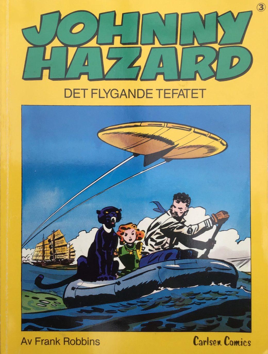 Omslag till Johnny Hazard 3, Det flygande tefatet. ©Carlsen