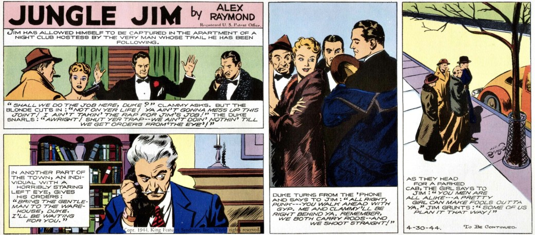 Söndagsstrippen den 30 april 1944 var den sista tecknad av Alex Raymond. Det är också sista äventyret i denna Jungle Jim episod-guide