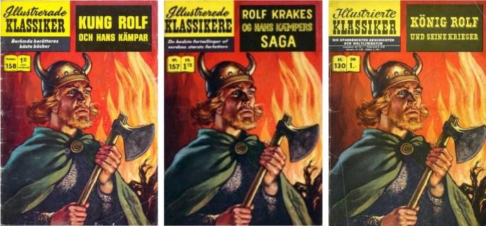 Kung Rolf och hans kämpar utkom i flera språkeditioner i norra Europa.