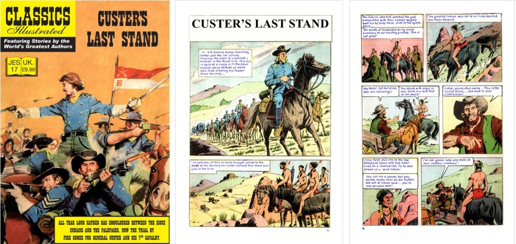 Omslag, förstasida och en sida ur inlagan ur Classics Illustrated (JES) No. 17. ©JES