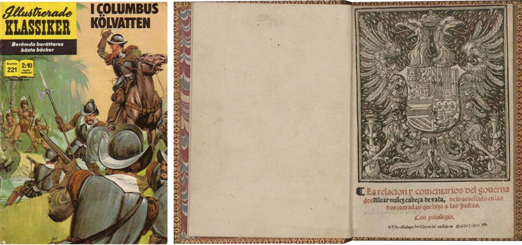 Omslag till IK nr 221, och förlagan La Relación från 1542. ©Williams