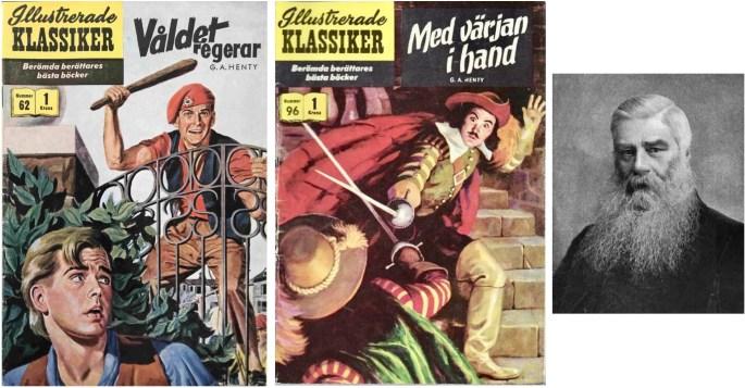 Omslag till Illustrerade klassiker 62 och 96, och porträtt av G. A. Henty. ©IK/Gilberton