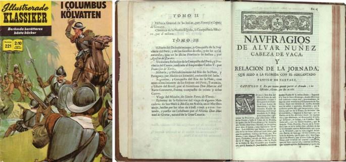 Omslag till Illustrerade klassiker 221, och underlaget av Álvar Núñez Cabeza de Vaca. ©Williams
