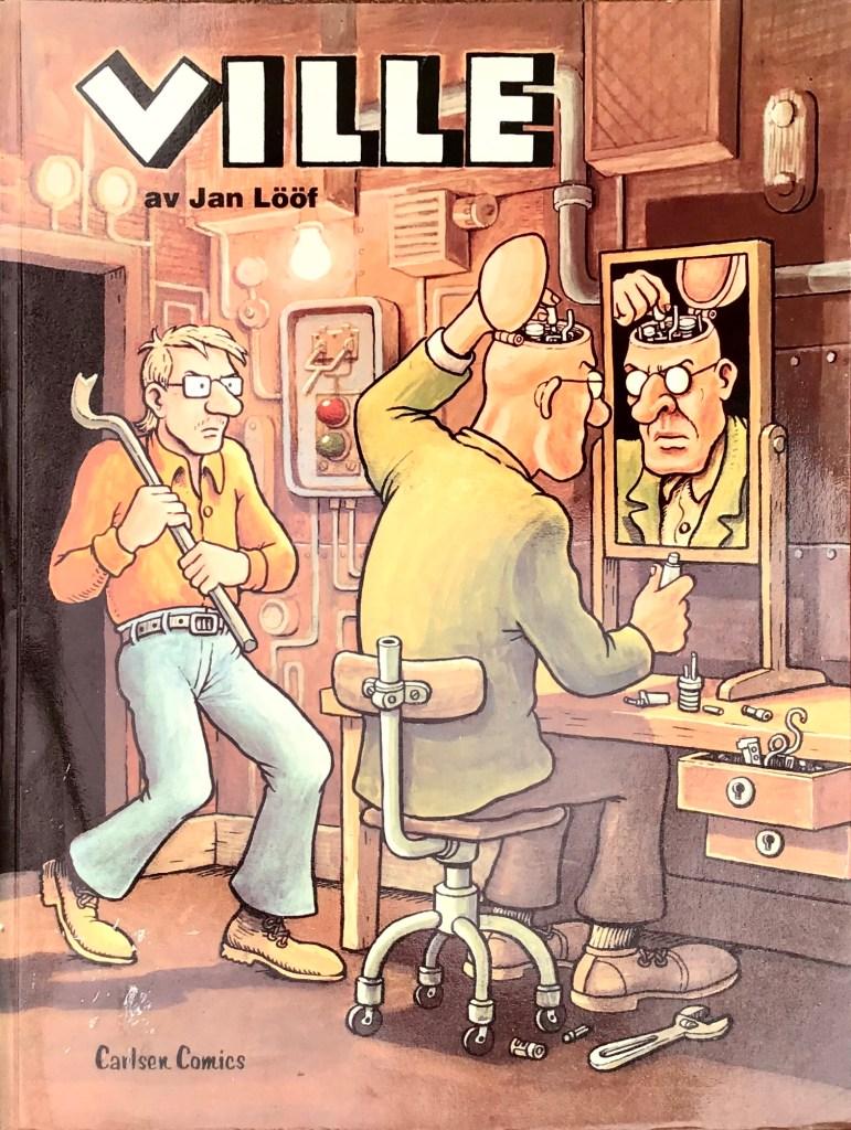 Omslag till seriealbumet med Ville. ©Carlsen