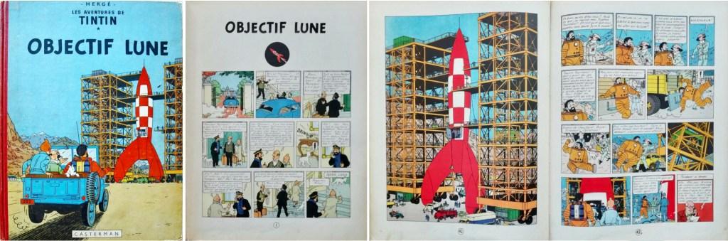 Omslag, förstasida och ett uppslag ur Objectif Lune. ©Hergé-Moulinsart